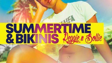 Photo of Reggie N Bollie – SummerTime & Bikinis