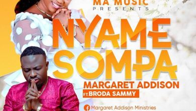 Photo of Margaret Addison – Nyame Sompa (Feat Broda Sammy)