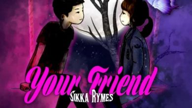 Photo of Sikka Rymes – Your Friend