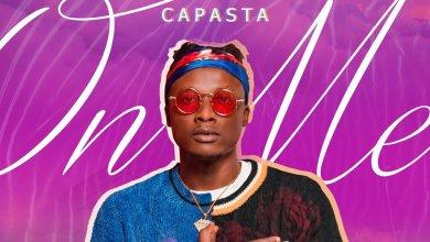 Photo of Capasta – On Me (Prod. By Eddy Kay Beatz)
