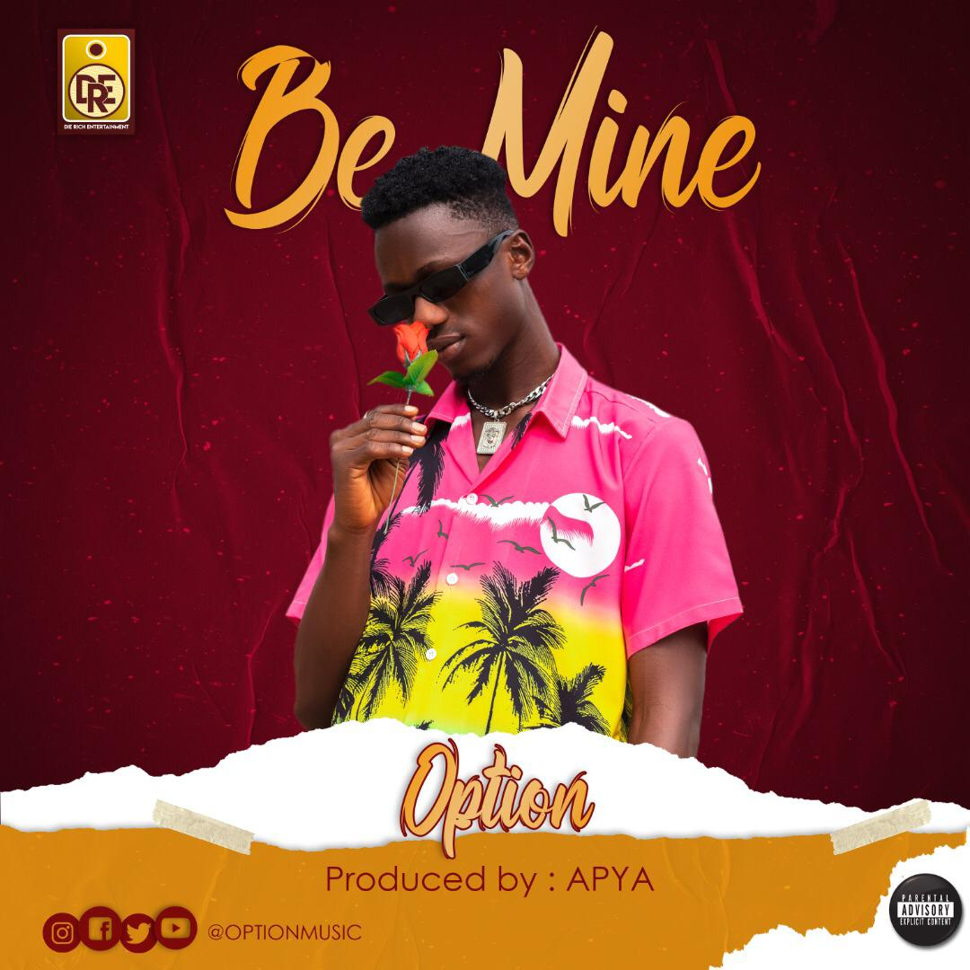 Option - Be Mine (Prod. by Apya)