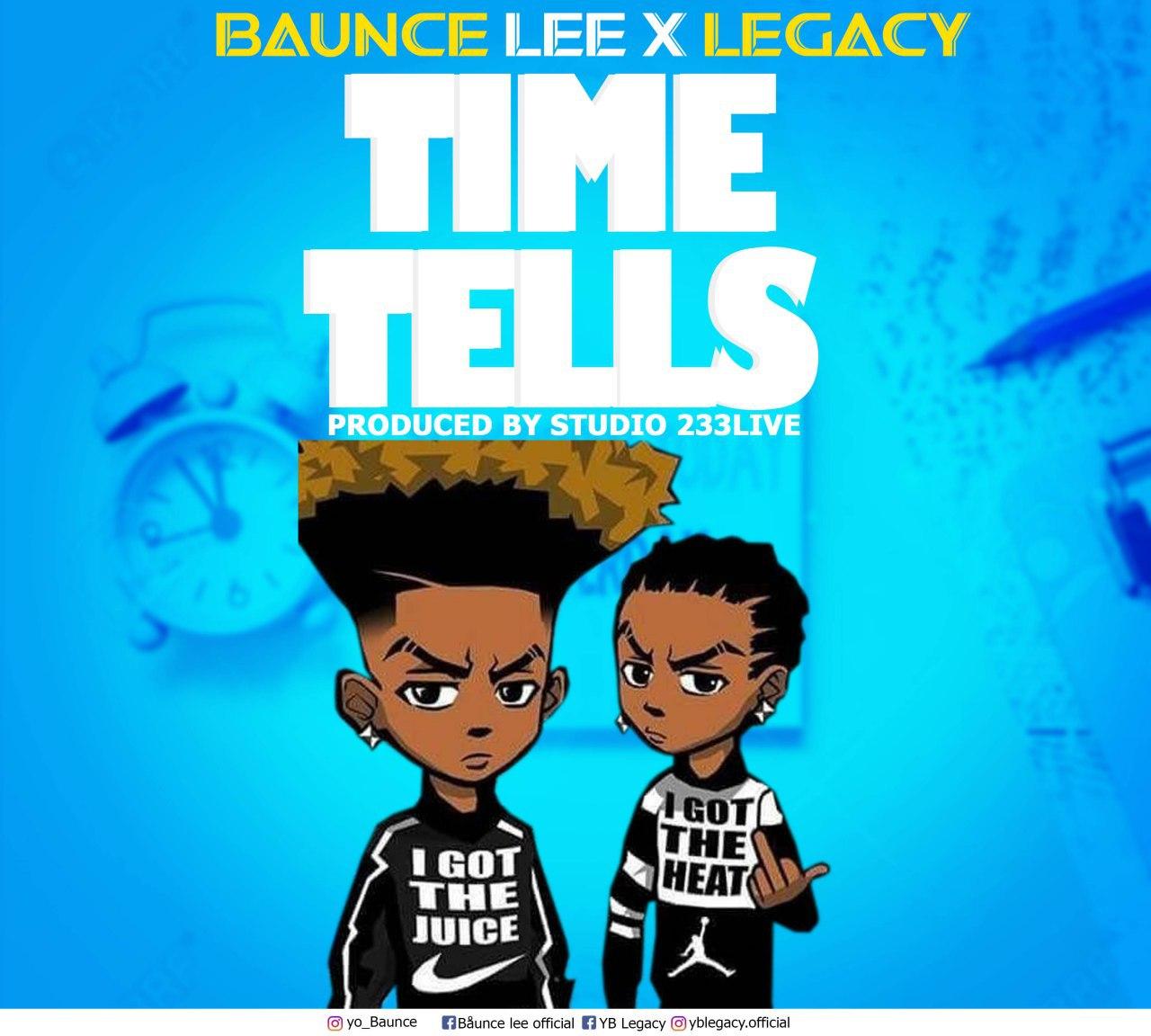 Baunce Lee x Legacy - Time Tells (Prod by Studio 233live)