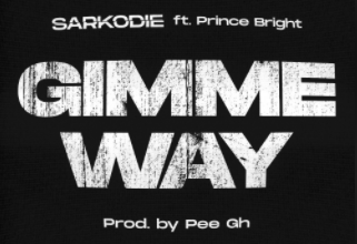 Photo of Sarkodie – Gimme Way Ft Prince Bright (Prod. by Pee Gh)