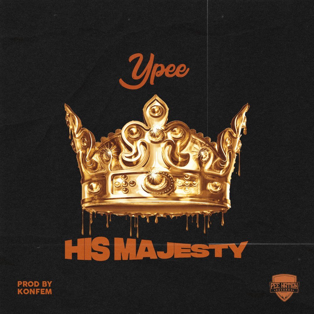 Ypee - His Majesty