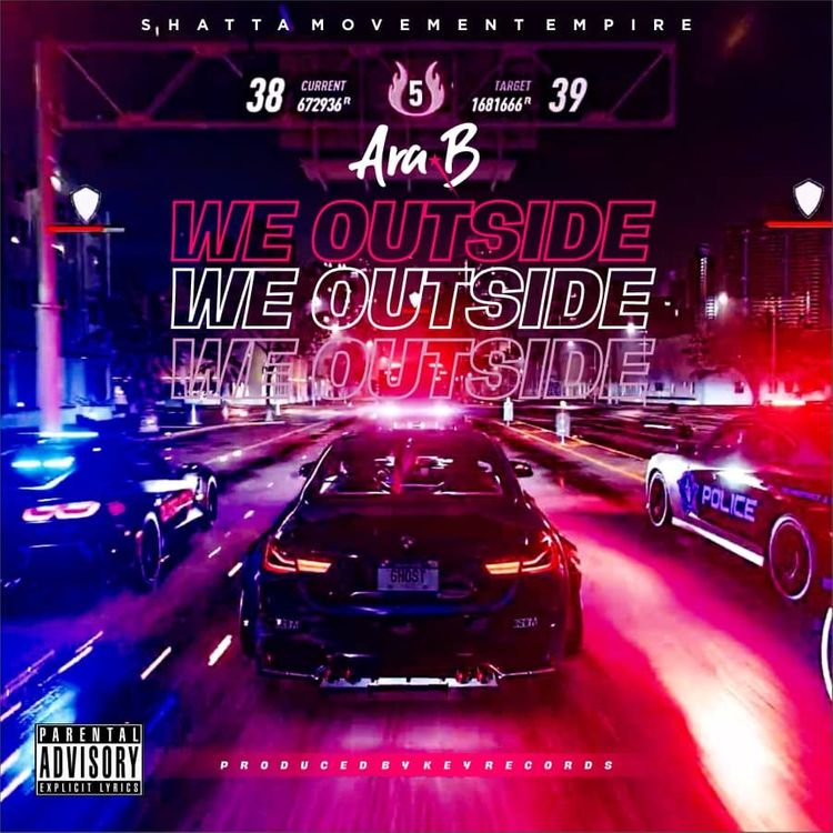 Ara-B - We Outside (Prod. by Key Records)