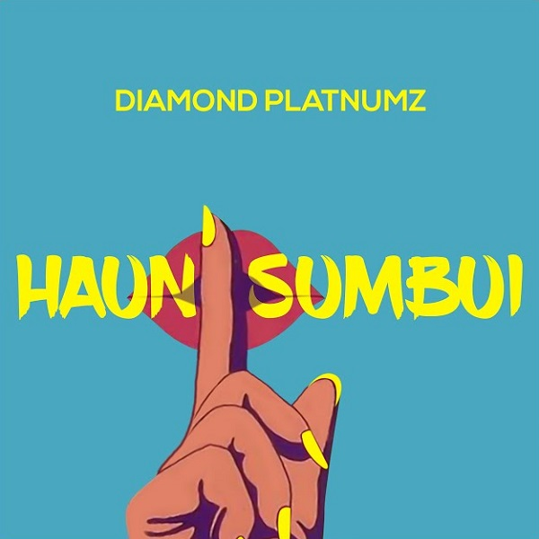 Diamond Platnumz – Haunisumbui (Prod. by Lizer Classic)