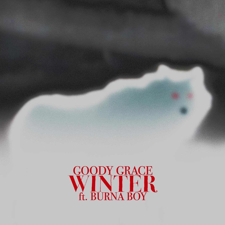 Goody Grace – Winter ft. Burna Boy