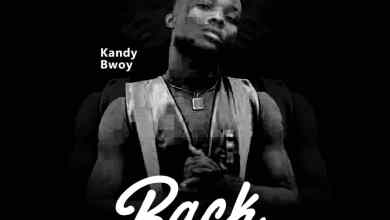 Photo of Kandy Bwoy – Back In The Game (Prod By Gigz & MicBurnerz)