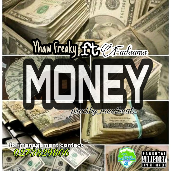 Yhaw Freaky - Money Ft. Ezekiel Fadaama (Prod By MeetBeatz)