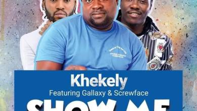 Photo of Khekely – Show Me ft. Gallaxy & Screwface (Prod By Skybeatz)