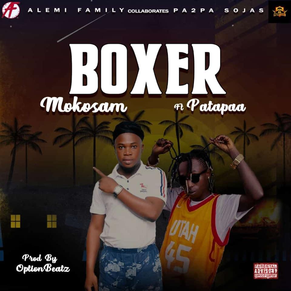 Mokosam – Boxer Ft. Patapaa (Prod. By Option Beatz)