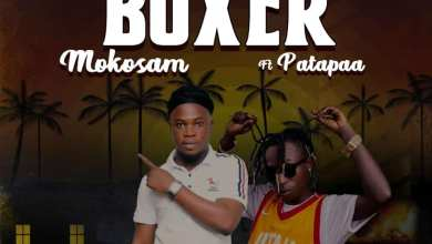 Photo of Mokosam – Boxer Ft. Patapaa (Prod. By Option Beatz)