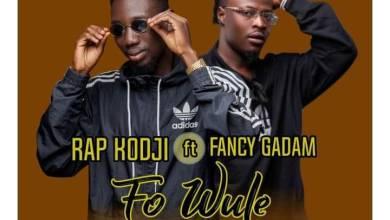 Photo of Rap Kodji – Fo Wule (Only You) Ft. Fancy Gadam