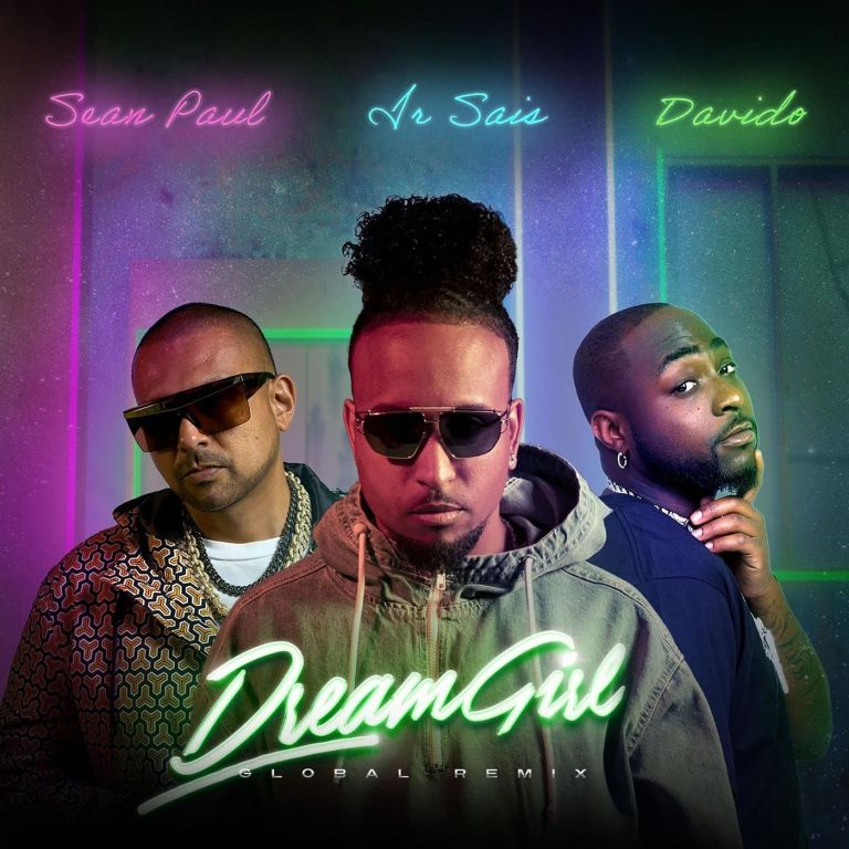 Sean Paul – Dream Girl (Global Remix) ft. Davido & Ir Sais