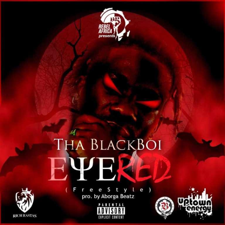 Tha Blackboi - Eye Red
