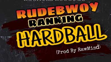 Photo of Rudebwoy Ranking – HardBall (Prod by RawMind)