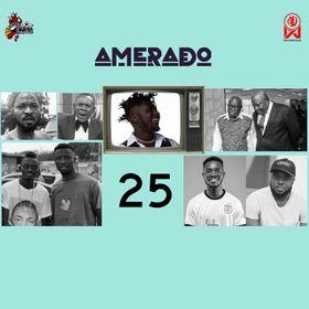 Amerado - Yeete Nsem (Episode 25) Ft Bogo Blay & Sherry Boss