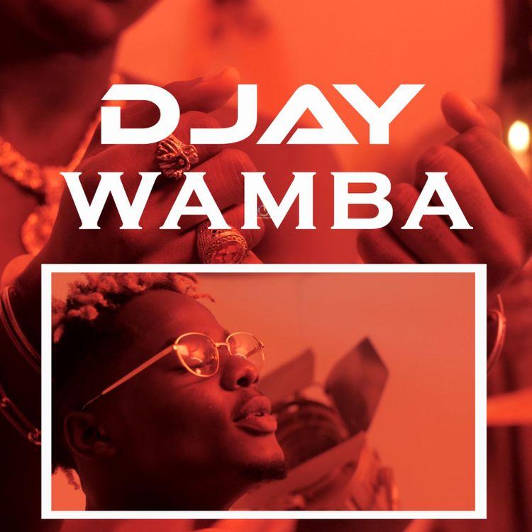 D Jay - Wamba (Prod. by Ehyez Beat)