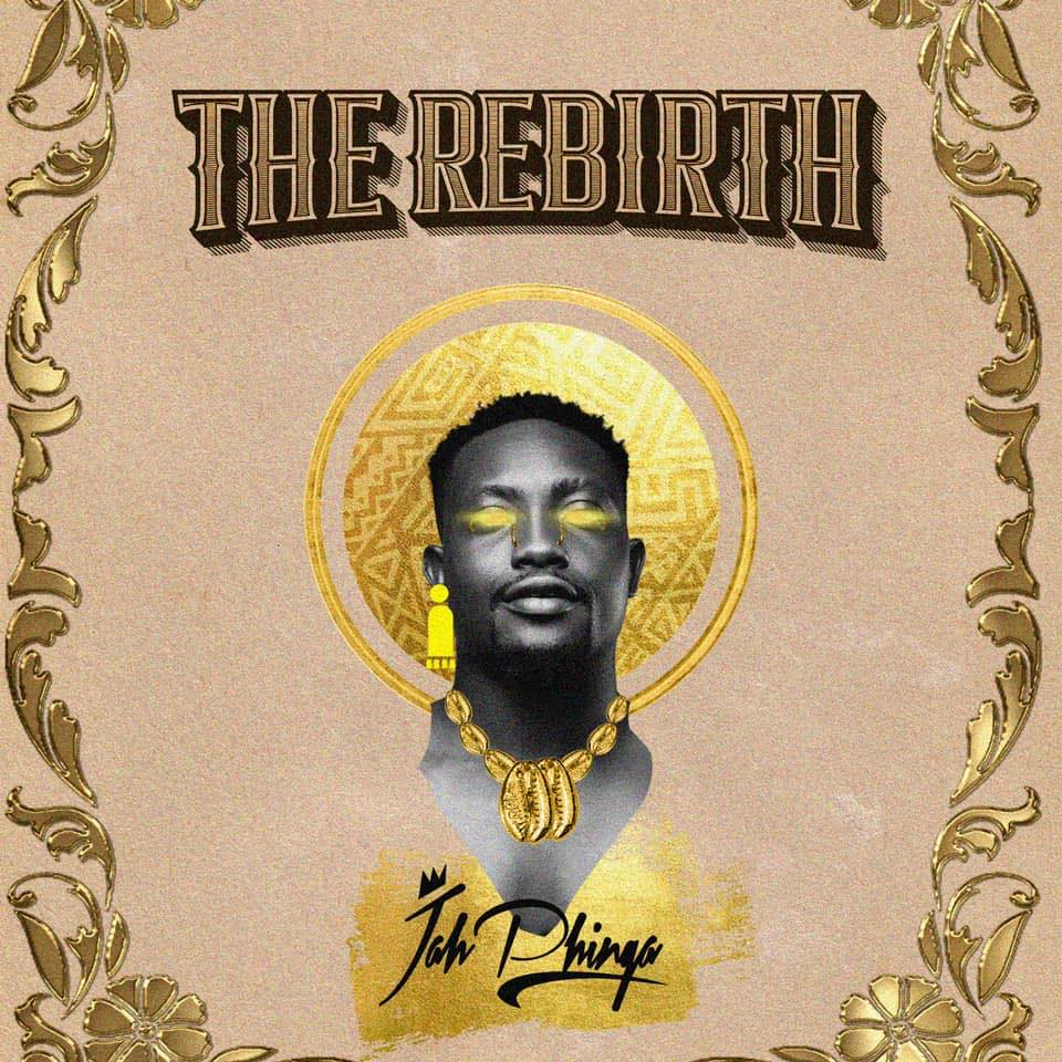 Jah Phinga - The Rebirth (Full Album)