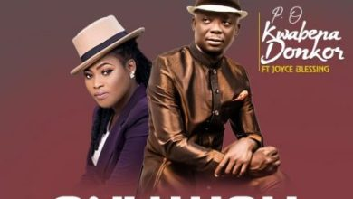 Photo of P.O Kwabena Donkor – Only You (Yah) Ft. Joyce Blessing