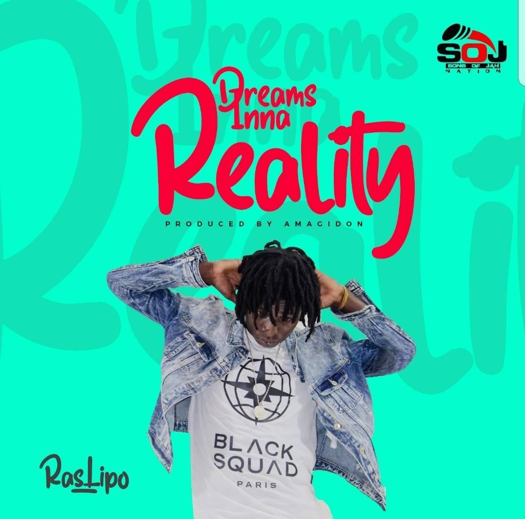Ras Lipo - Dreams Inna Reality