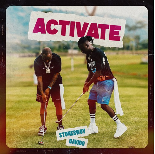Stonebwoy - Activate Ft Davido (Prod. by Masta Garzy)
