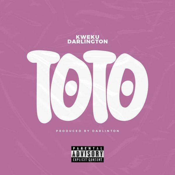 Kweku Darlington - Toto (Prod. by Darlington)