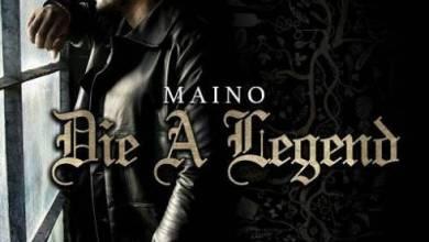 Photo of Maino – Die A Legend Zip Download [2020 Zippyshare + 320kbps]