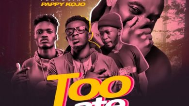 Photo of Westside Gang – Too Late ft. Pappy KoJo (Prod by Willis Beatz)