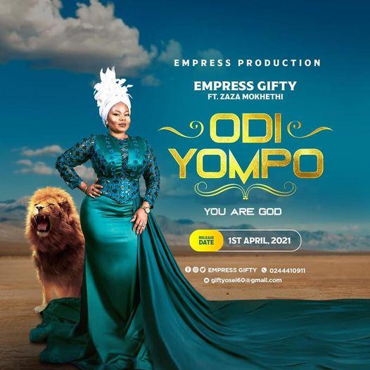 Empress Gifty - Odi Yompo Ft. Zaza MokHethi