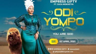 Photo of Empress Gifty – Odi Yompo Ft. Zaza MokHethi