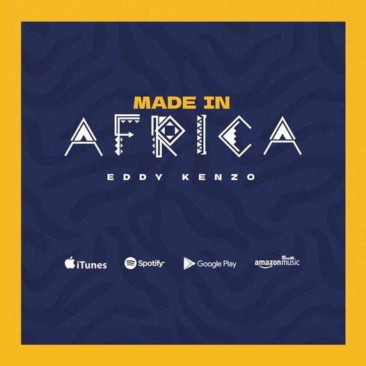 Eddy Kenzo - Made In Africa (Full Album)
