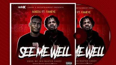 Photo of Asiedu – See Me Well Ft. Fameye