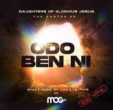 Photo of Daughters Of Glorious Jesus – Odo Ben Ni Ft MOGMusic