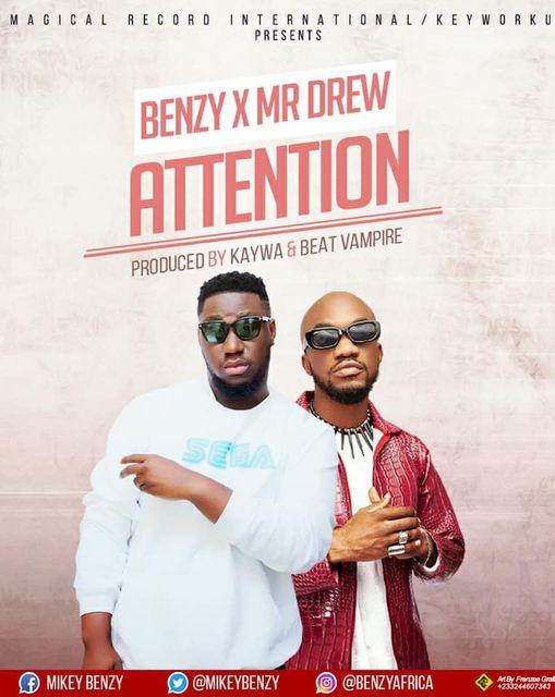 Benzy - Attention Ft. Mr Drew (Prod By Kaywa x Beat Vampire)
