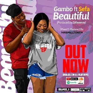 Gambo - Beautiful Ft. Sefa