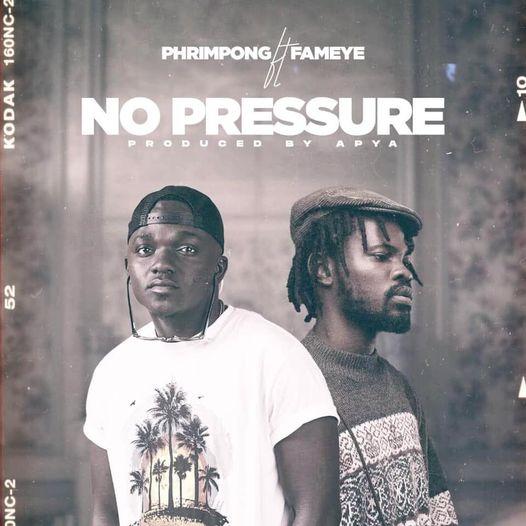 Phrimpong - No Pressure Ft Fameye