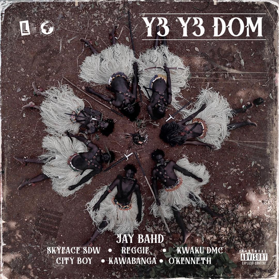 Jay Bahd - Y3 Y3 Dom Ft Reggie, O'Kenneth, Kwaku DMC, City Boy, Skyface Sdw