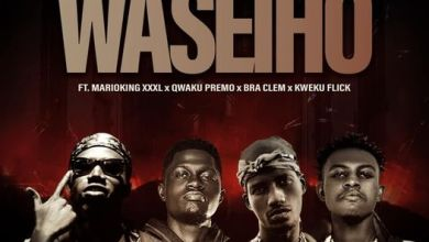 Photo of Whyte Empire – Waseiho Ft. Kweku Flick x Qweku Premo x  Marioking XXXL x Bra Clem