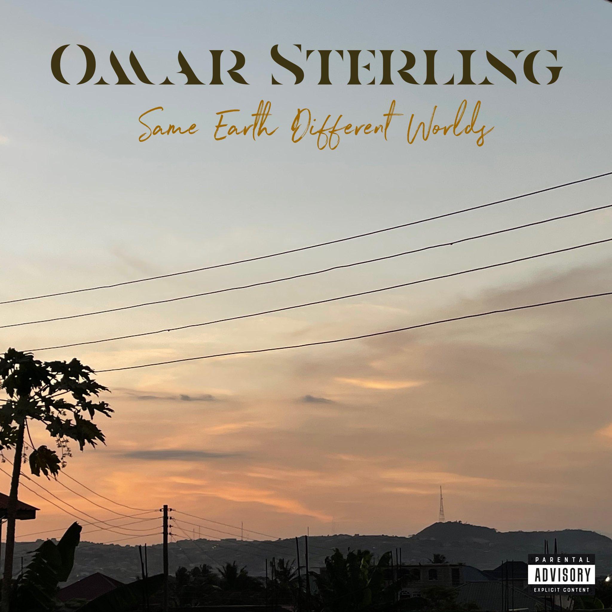 Omar Sterling - Same Earth Different Worlds Album
