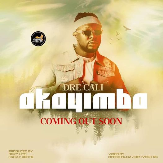 Dre Cali - Akayimba MP3 Download