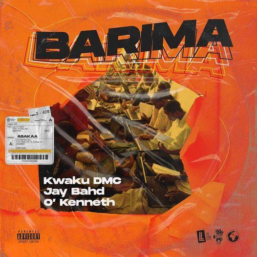 Barima by Kwaku DMc x Jay Bahd x O'kenneth