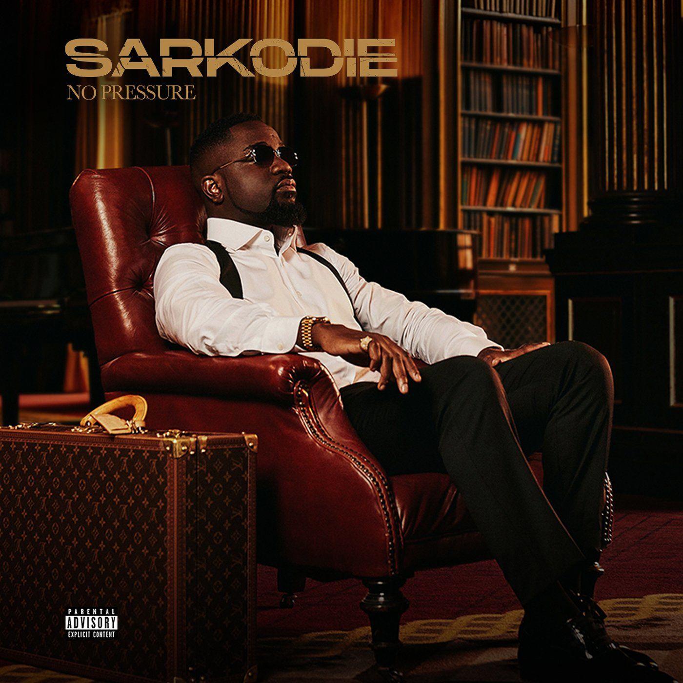 Sarkodie - No Pressure