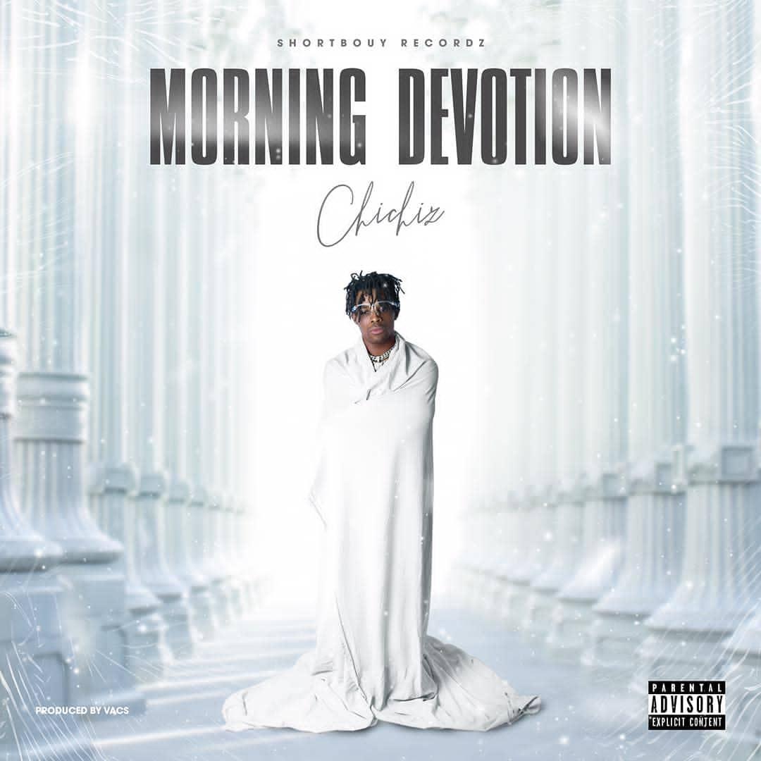 Chichiz - Morning Devotion