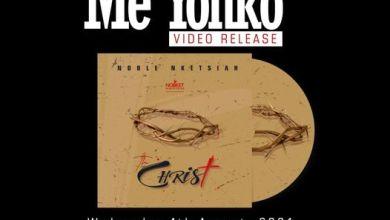 Photo of Noble Nketsiah – Me Yonko MP3 Download.