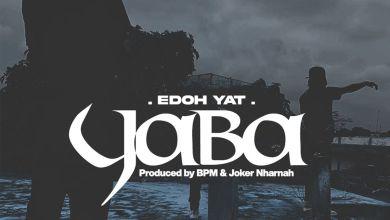 Photo of Edoh YAT – Yaba (Prod. By BPM & Joker Nharnah)