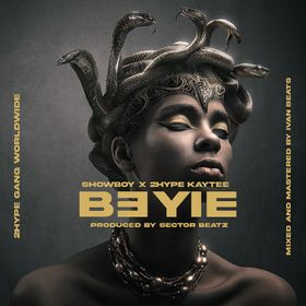 Showboy - B3yie Ft 2hype Kaytee