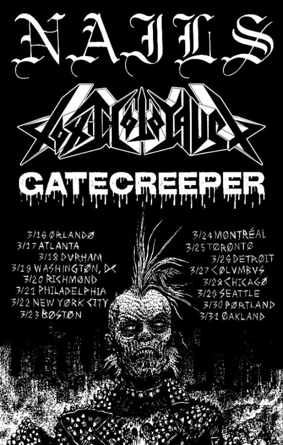 Nails, Toxic Holocaust, Gatecreeper Tour Dates | Ghost Cult Magazine
