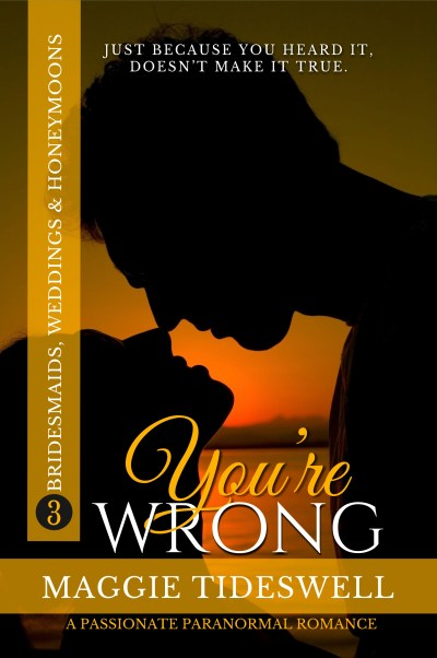 You're Wrong-spooky paranormal romance