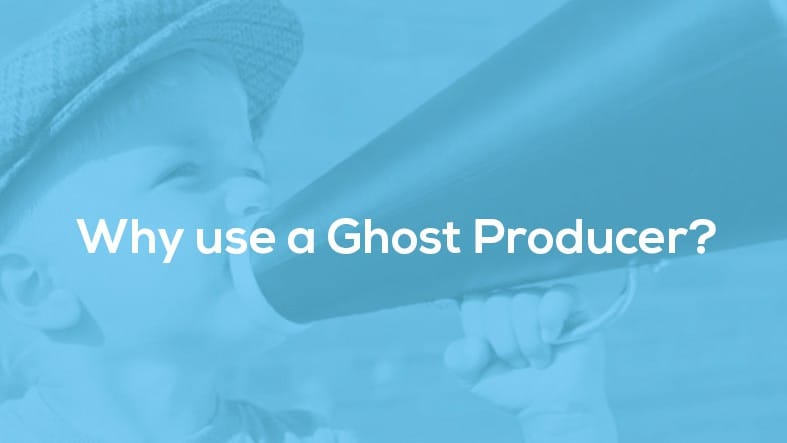 """Featured image for """"Why use a Ghost Producer?"""""""